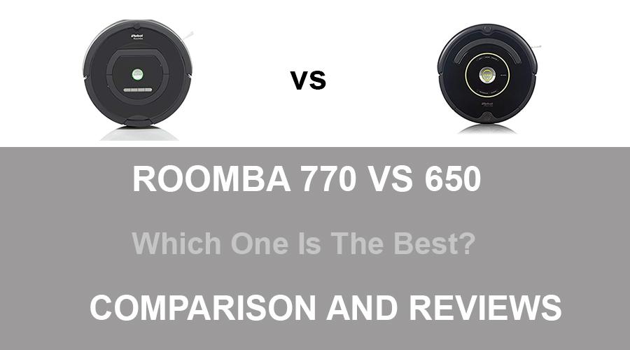 Roomba 770 vs 650