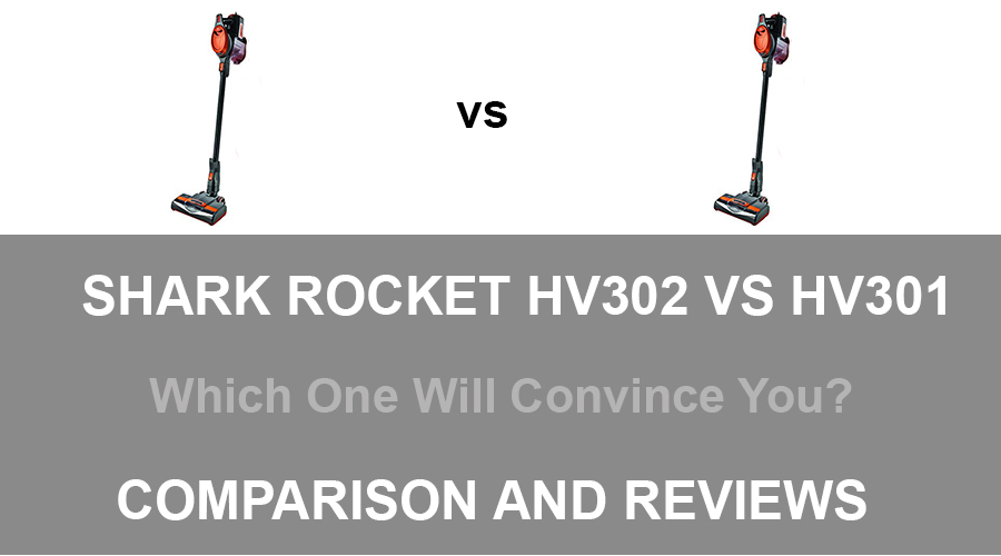 Shark Rocket HV302 VS HV301