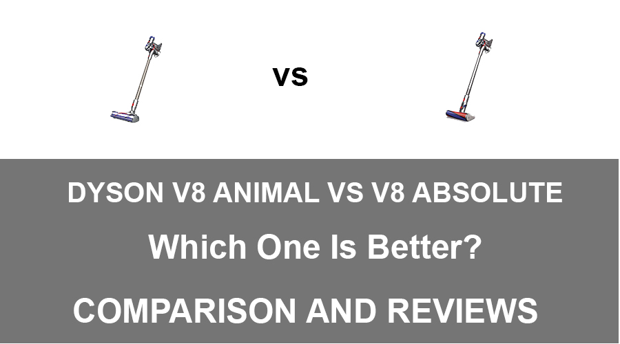Dyson V8 Absolute vs V8 Animal