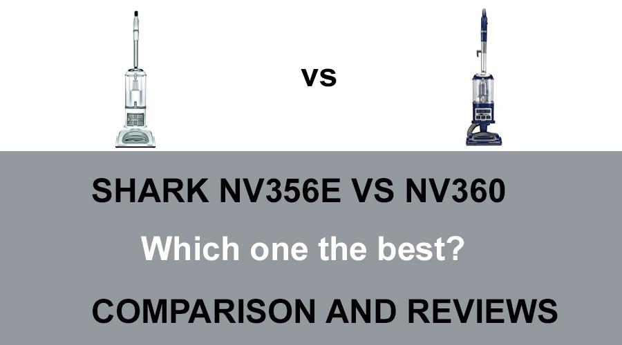 Shark NV356E vs NV360