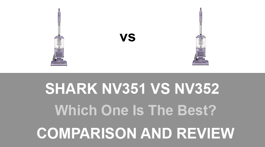 Shark NV351 vs NV352