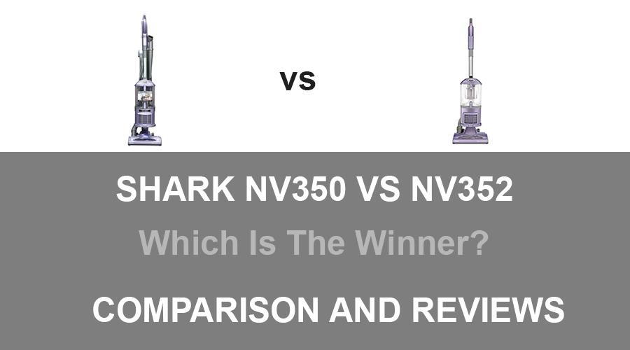 Shark NV350 vs NV352
