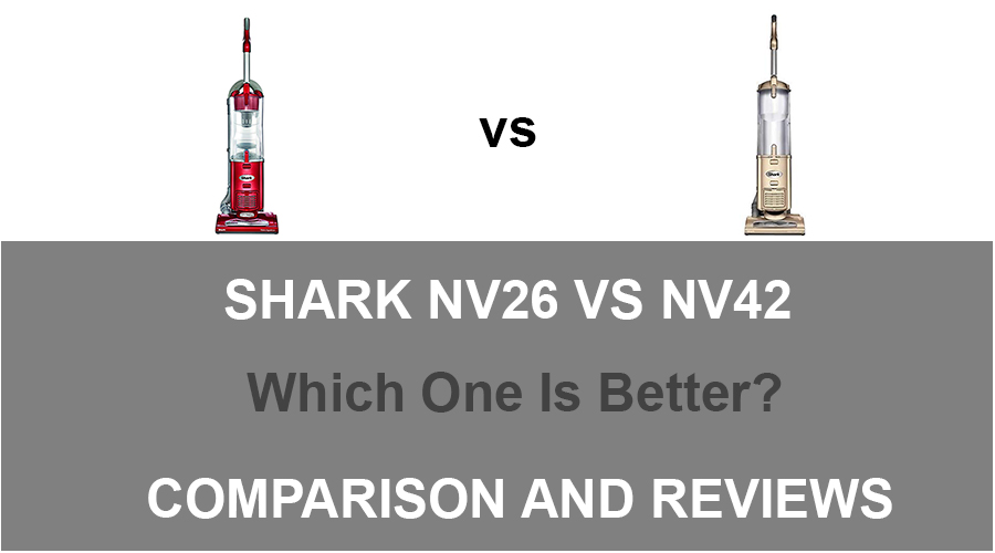Shark NV26 vs NV42