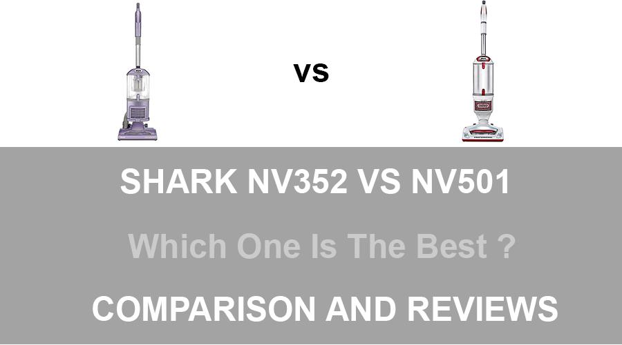 Shark NV352 vs NV501