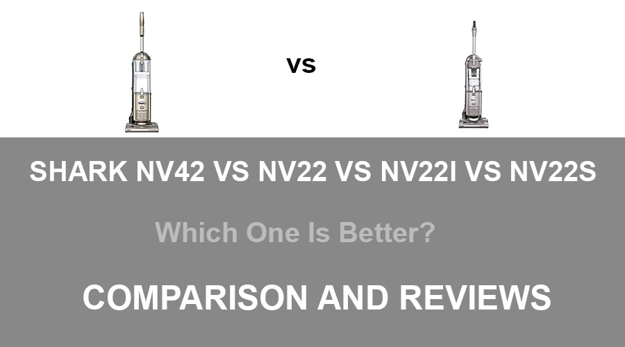 shark nv42 vs nv22 vs nv22l vs nv22s