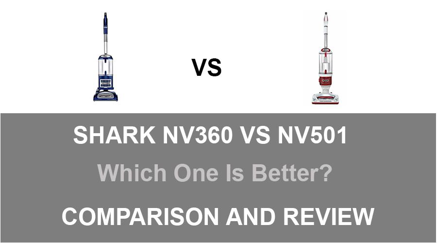 Shark NV360 vs NV501