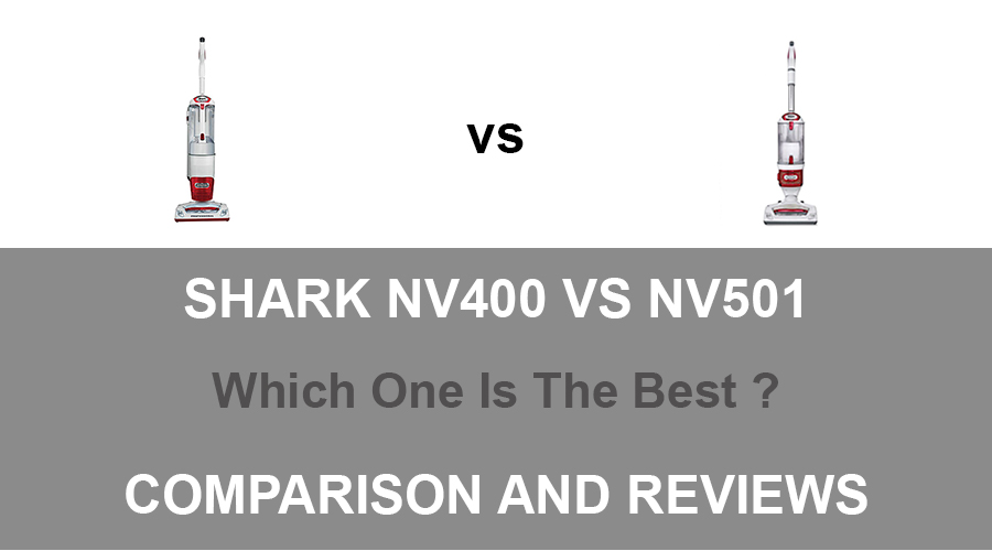 Shark NV400 vs NV501