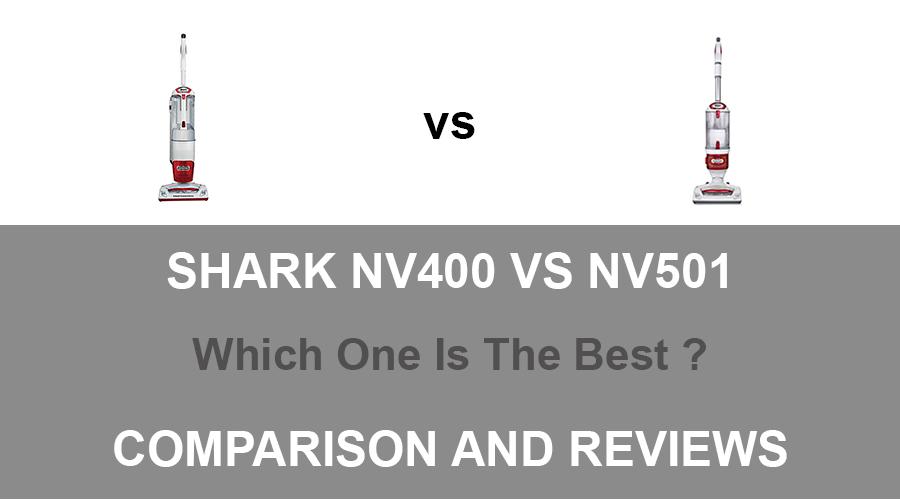 Shark NV400 vs NV501