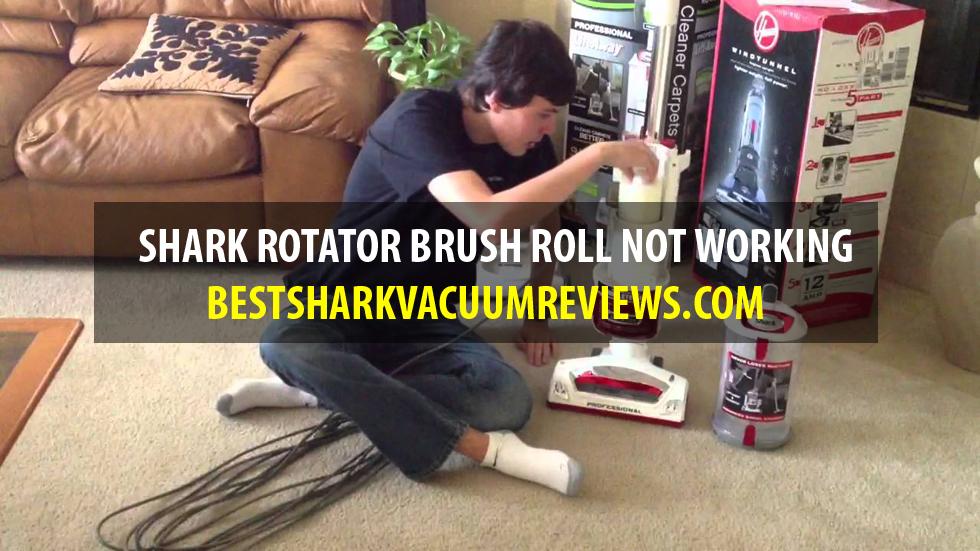 Shark Rotator Brush Roll Not Working