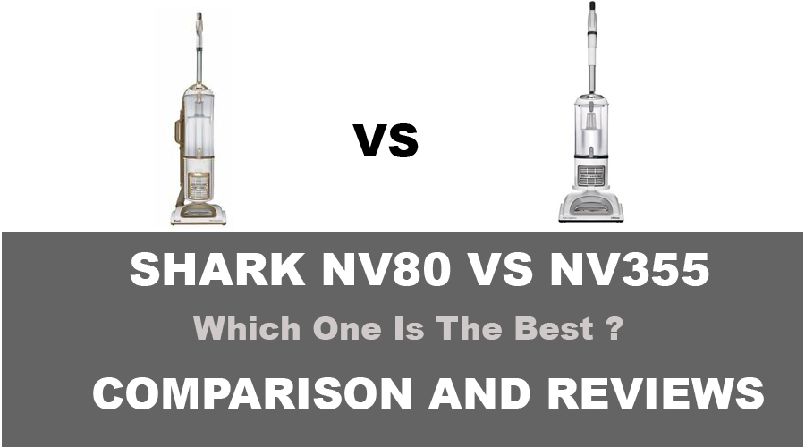 Shark NV80 vs NV355