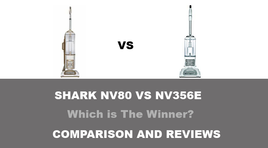 shark nv80 vs nv356e