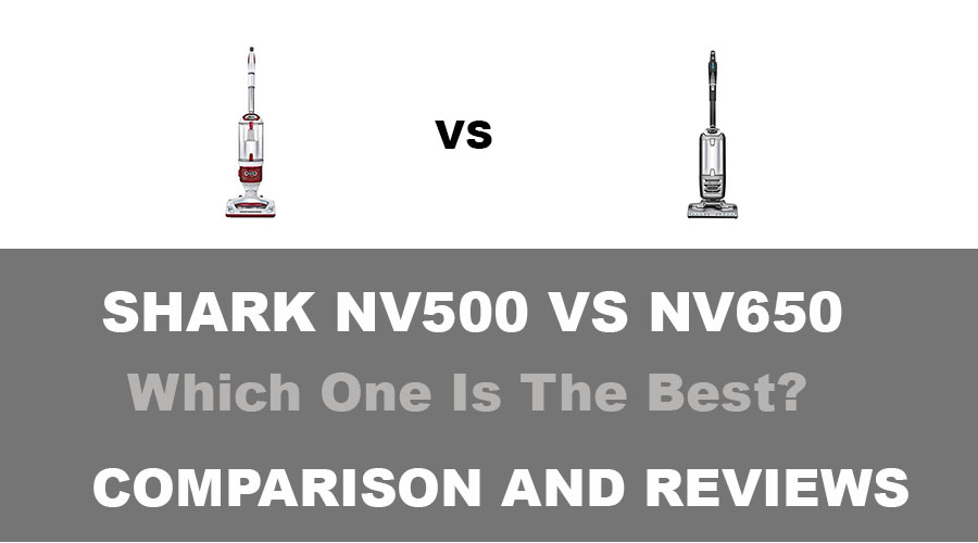 Shark NV500 vs NV650