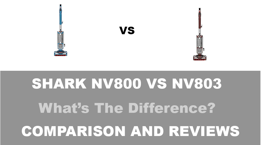 Shark NV800 vs NV803