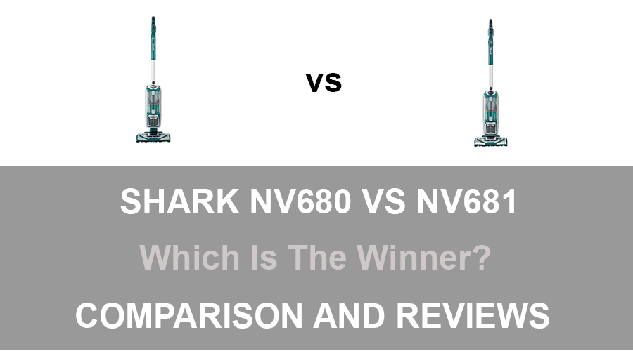 Shark NV680 vs NV681