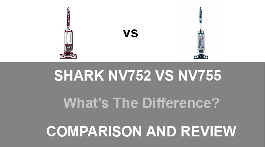Shark NV752 vs NV755