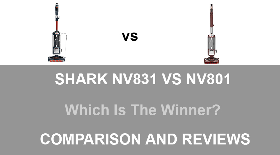 Shark NV831 vs NV801