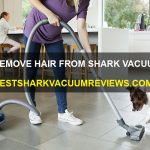 How To Remove Hair From Shark Vacuum Roller
