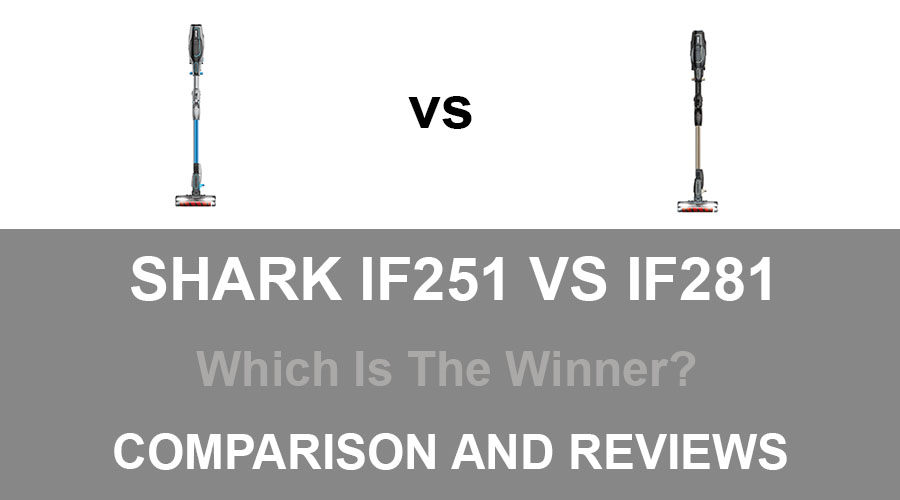 Shark IF251 vs IF281