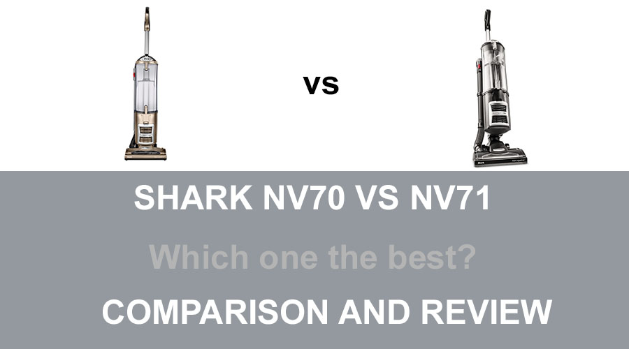 Shark NV70 vs NV71