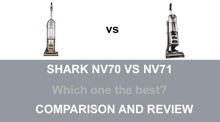 Shark NV70 vs NV71