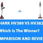 Shark HV380 vs HV382: Which Is The Winner?