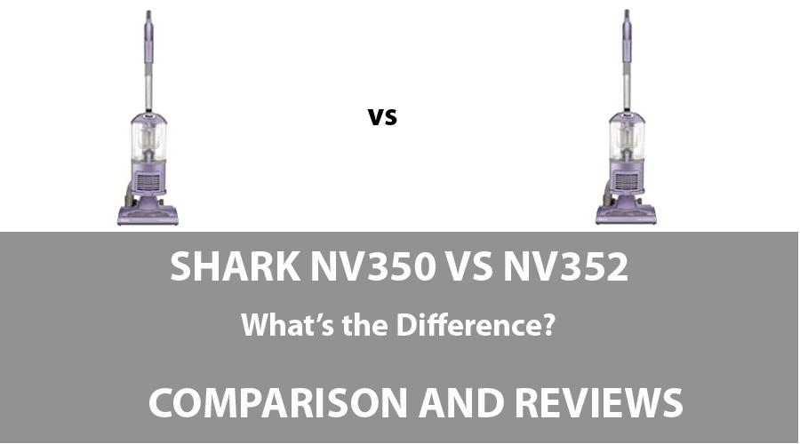 Shark NV350 vs NV352