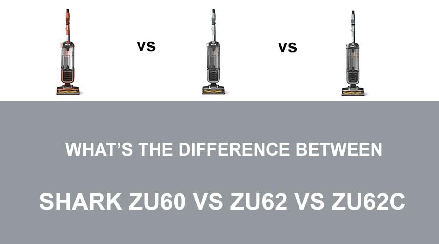 Shark ZU60 vs ZU62 vs ZU62C