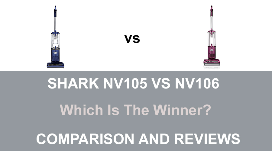 Shark NV105 vs NV106