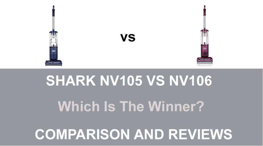 Shark NV105 vs NV106