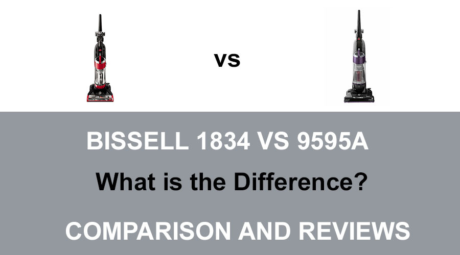 Bissell 1834 vs 9595a