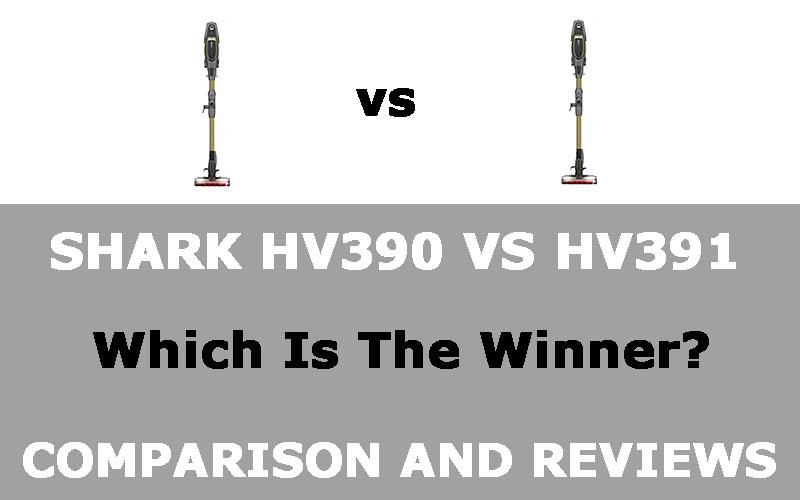 Shark HV390 vs HV391