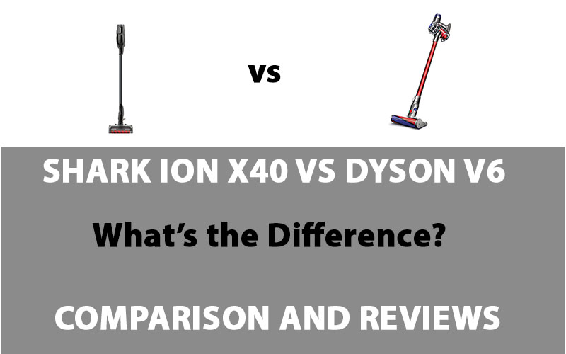 Shark ION X40 vs Dyson V6