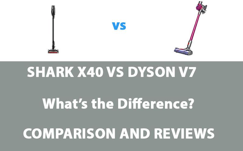 Shark ion X40 vs Dyson V7