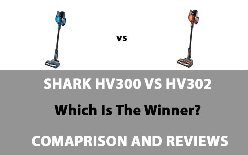 Shark HV300 vs HV302