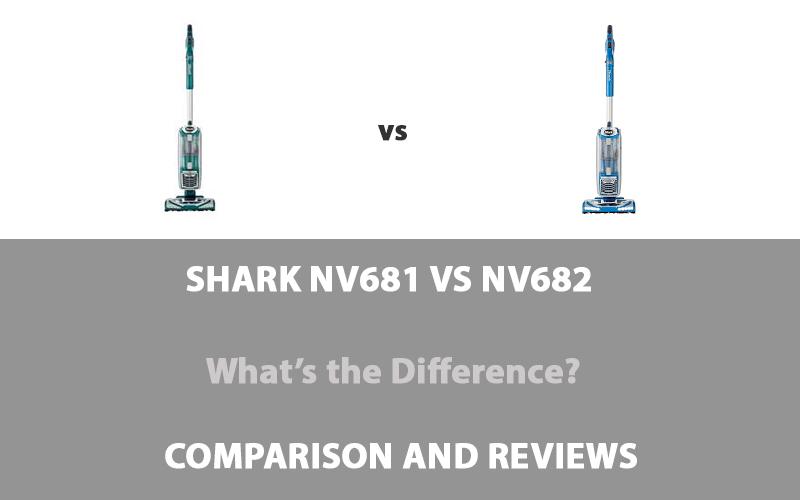 Shark NV681 vs NV682